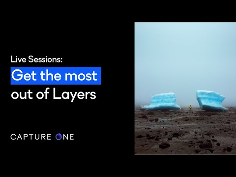Capture One 21 Live | Get the most out of Layers