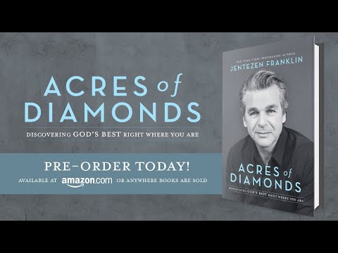 New Series: Acres Of Diamonds