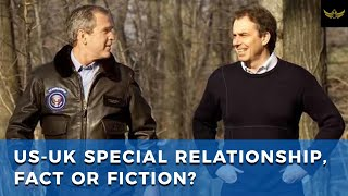 US-UK special relationship, is it policy fact of fiction?