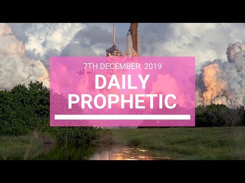 Daily Prophetic 7 December 4 of 4