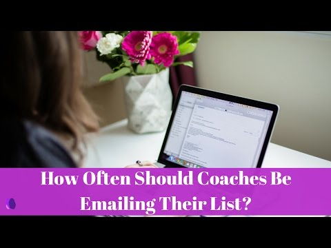 How Often Should Coaches Be Emailing Their Lists?