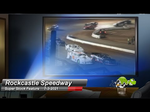 Rockcastle Speedway - Super Stock Feature - 7/3/2021 - dirt track racing video image