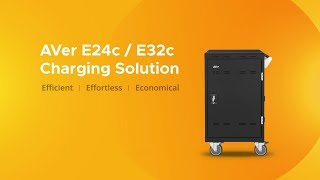 AVer E24c & E32c Charging Solution Intro Video