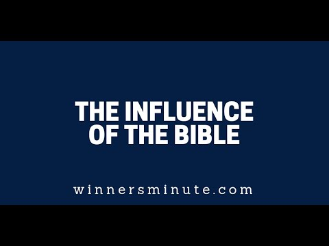 The Influence of the Bible  The Winner's Minute With Mac Hammond