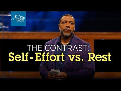 The Contrast: Self Effort vs Rest