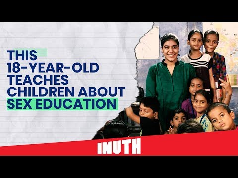 Video - Positive News - This 18-Year-Old Teaches Children About Sex Education