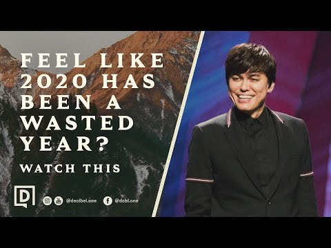 Feel Like 2020 Has Been A Wasted Year? Watch This  Joseph Prince