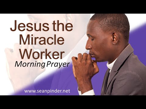 MARK 3 - JESUS THE MIRACLE WORKER - MORNING PRAYER (video)