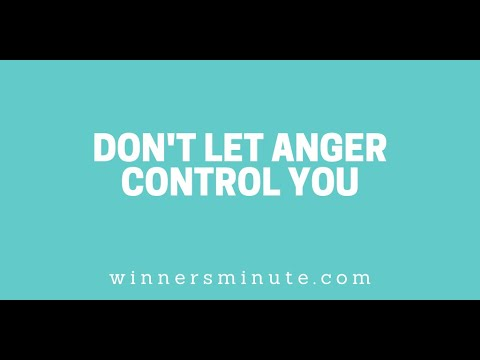 Dont Let Anger Control You // The Winner's Minute With Mac Hammond