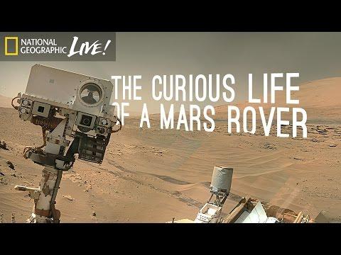The Curious Life of a Mars Rover | Nat Geo Live - UCpVm7bg6pXKo1Pr6k5kxG9A