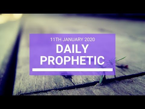 Daily Prophetic 11 January 3 of 4