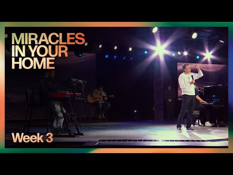 Miracles in Your Home  Week 3  Pastor Jentezen Franklin