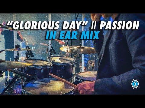 Glorious Day Drum Cover Remix // Passion // Daniel Bernard