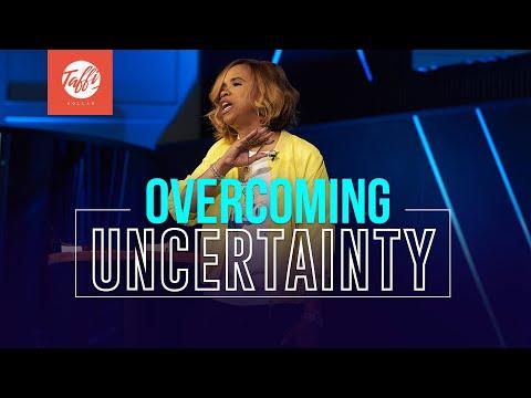 Overcoming Uncertainty