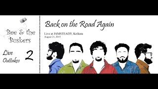 Back on the Road Again [Live at Jamsteady] - beeandthebuskers , Alternative