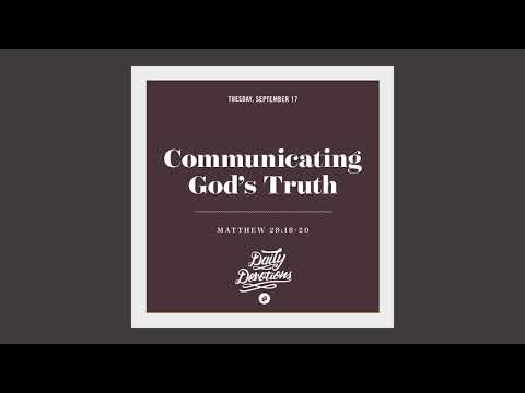 Communicating Gods Truth - Daily Devotion