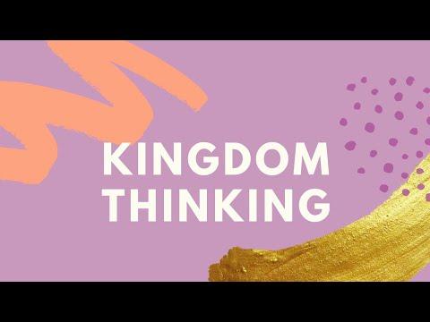 Thinking the Kingdom Way