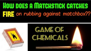 Matchstick Ignition | Working Principle | Game of Chemicals