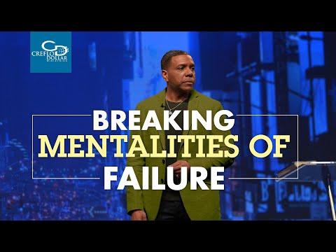 Breaking Mentalities of Failure