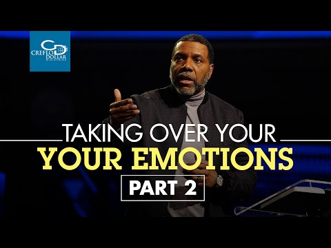 Taking Authority Over Your Emotions Pt. 2 - Episode 4