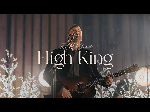High King of Heaven / Jesus We Love You (Live) - The McClures  Christmas Morning