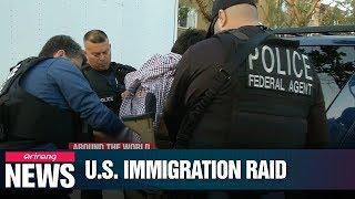 ICE began raids across U.S. to remove 2,000 undocumented immigrants