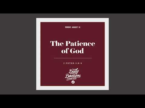 The Patience of God - Daily Devotion