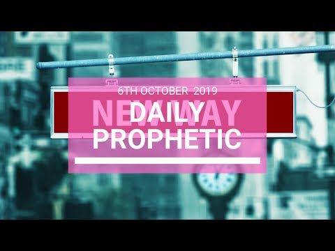 Daily Prophetic 6 October 2019   Word 5