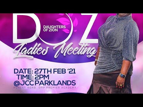 Daughters of Zion Monthly Ladies Meeting  With Rev Kathy Kiuna February Edition (27th February 2021)