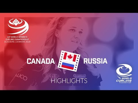 HIGHLIGHTS: Canada v Russia - round robin - LGT World Women's Curling Championship 2019