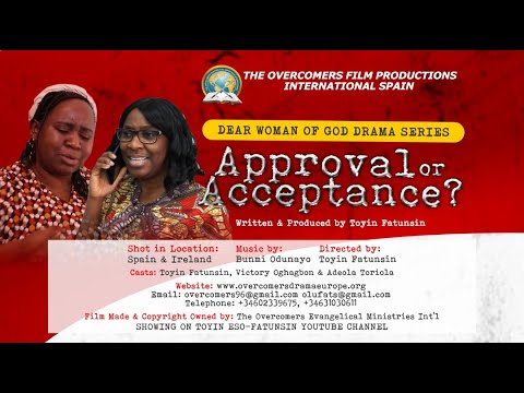 APPROVAL OR ACCEPTANCE? - DEAR WOMAN OF GOD SERIES