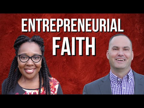 Entrepreneurial Faith with Yolanda Perry and Joe Joe Dawson