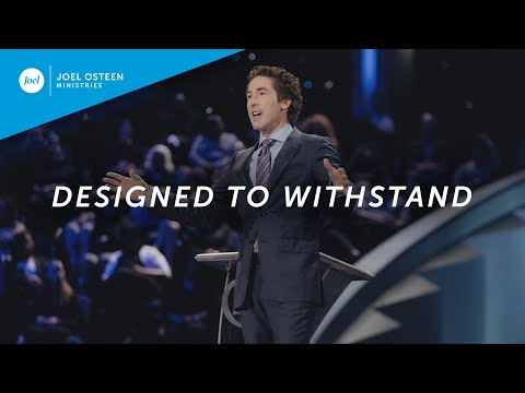 Joel Osteen - Designed to Withstand
