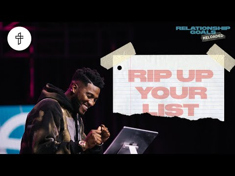 Rip Up Your List // Relationship Goals Reloaded (Part 2) (Michael Todd)