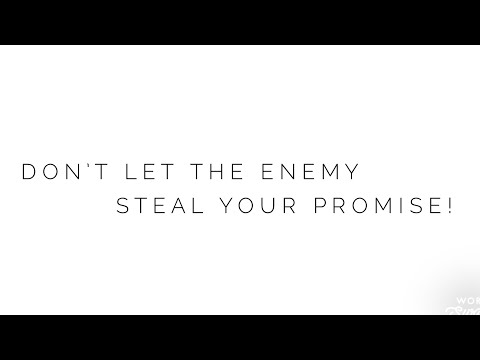 Dont let the enemy steal your Promise!!!