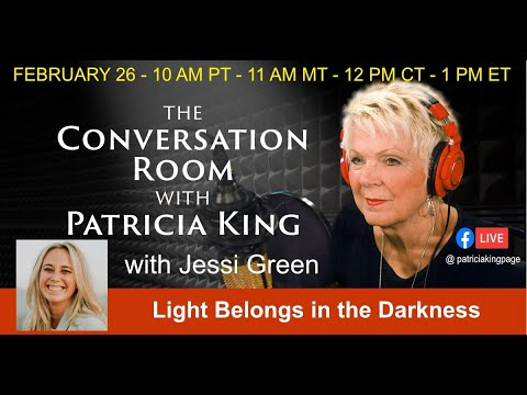 Light Belongs In The Darkness // Jessi Green // Patricia King