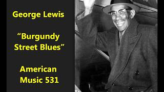 """George Lewis """"Burgundy Street Blues"""" on American Music 531 = New Orleans dixieland jazz classic"""