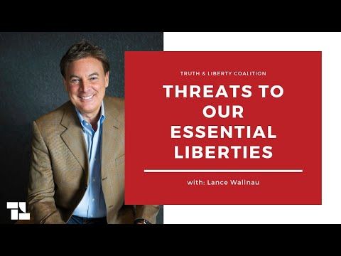 Lance Wallnau on Threats To Our Essential Liberties and More!