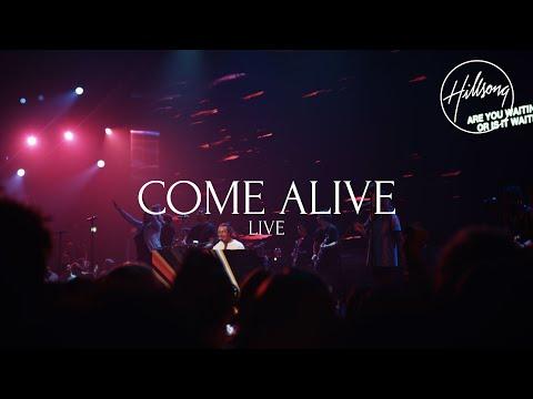 Come Alive (Live) - Hillsong Worship