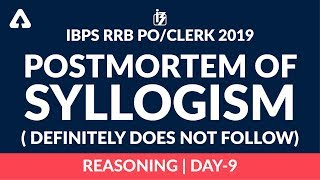 IBPS RRB PO/CLERK 2019 | Postmortem of Syllogism ( Definitely Does Not Follow) | Day 9 | Reasoning