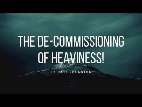GOD IS DECOMMISSIONING HEAVINESS!