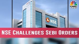 NSE Challenges Sebi Orders In Co-Location Case Before SAT
