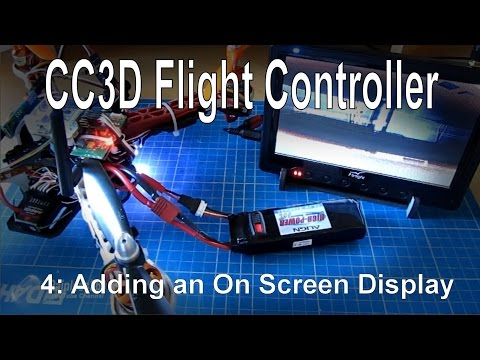(4/10) CC3D Flight Controller - Adding an OSD using MinimOSD - UCp1vASX-fg959vRc1xowqpw