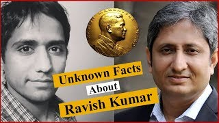 Interesting Facts About Ravish Kumar... All You Need To Know..!