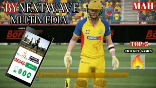 🔥NEXTWAVE MULTIMEDIA COMPANY | TOP -5 BEST CRICKET GAMES | IN ANDROID | 2019 | MAHGAMING CHANNEL |