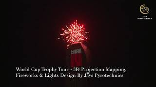 FIFA World Cup Tour Projection Mapping and Fireworks in Nairobi, Kenya