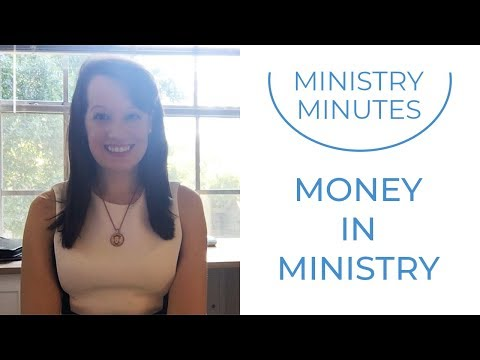 Ministry Minute: Money in Ministry