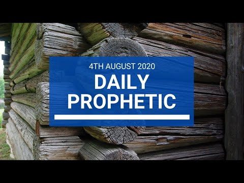 Daily Prophetic 4 August 2020 1 of 7