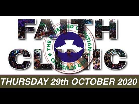 RCCG OCTOBER 29th 2020 FAITH CLINIC  I AM THAT I AM