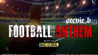 Football Anthem - stevieb , HipHop